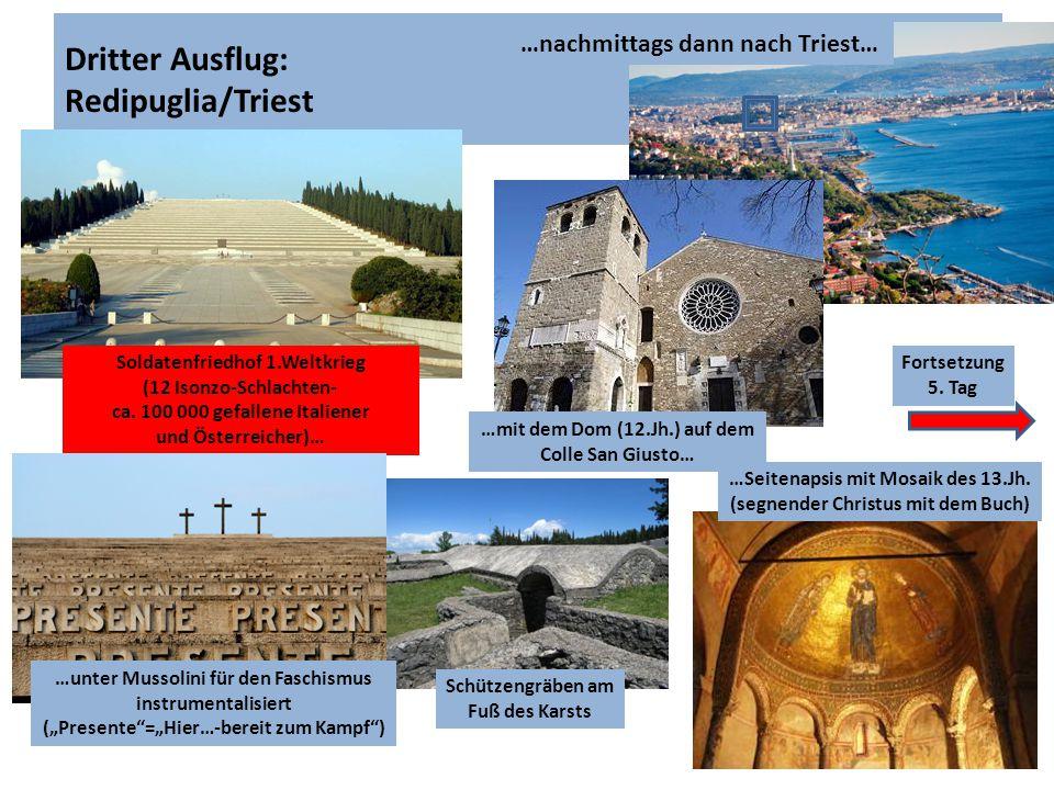 Dritter Ausflug: Redipuglia/Triest