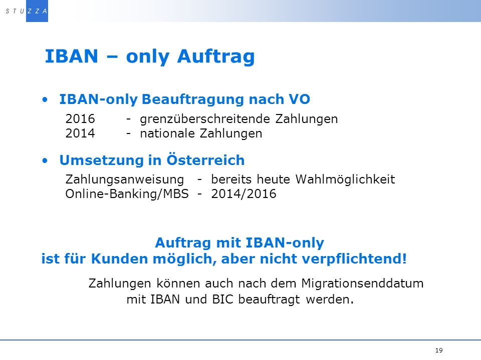 IBAN – only Auftrag IBAN-only Beauftragung nach VO