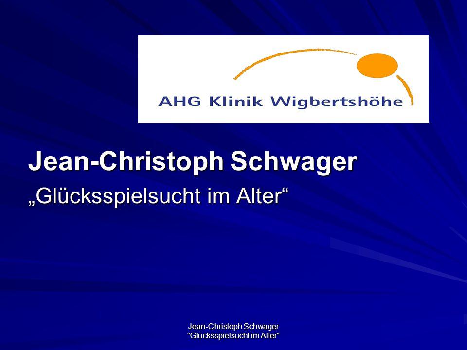 Jean-Christoph Schwager Glücksspielsucht im Alter