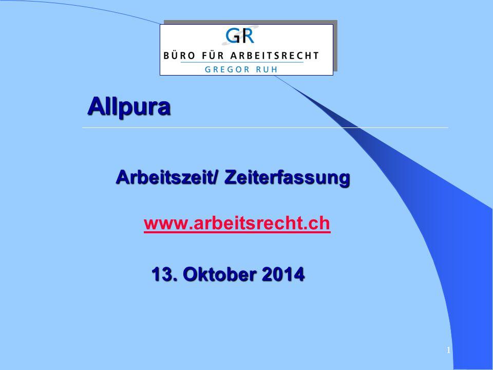 Allpura Arbeitszeit/ Zeiterfassung www.arbeitsrecht.ch