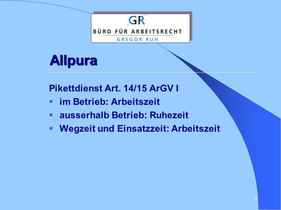 Allpura Pikettdienst Art. 14/15 ArGV I im Betrieb: Arbeitszeit