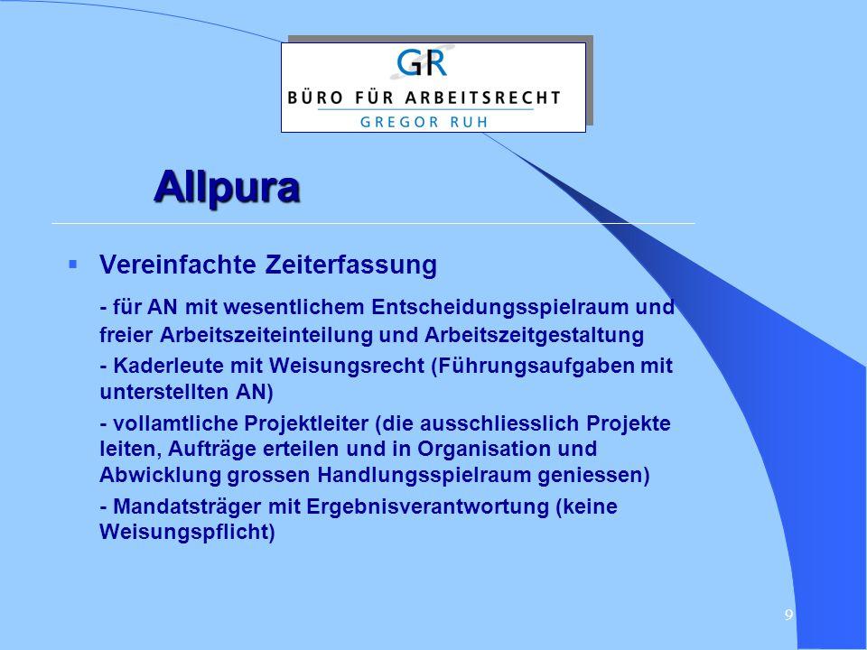 Allpura Vereinfachte Zeiterfassung. - für AN mit wesentlichem Entscheidungsspielraum und freier Arbeitszeiteinteilung und Arbeitszeitgestaltung.
