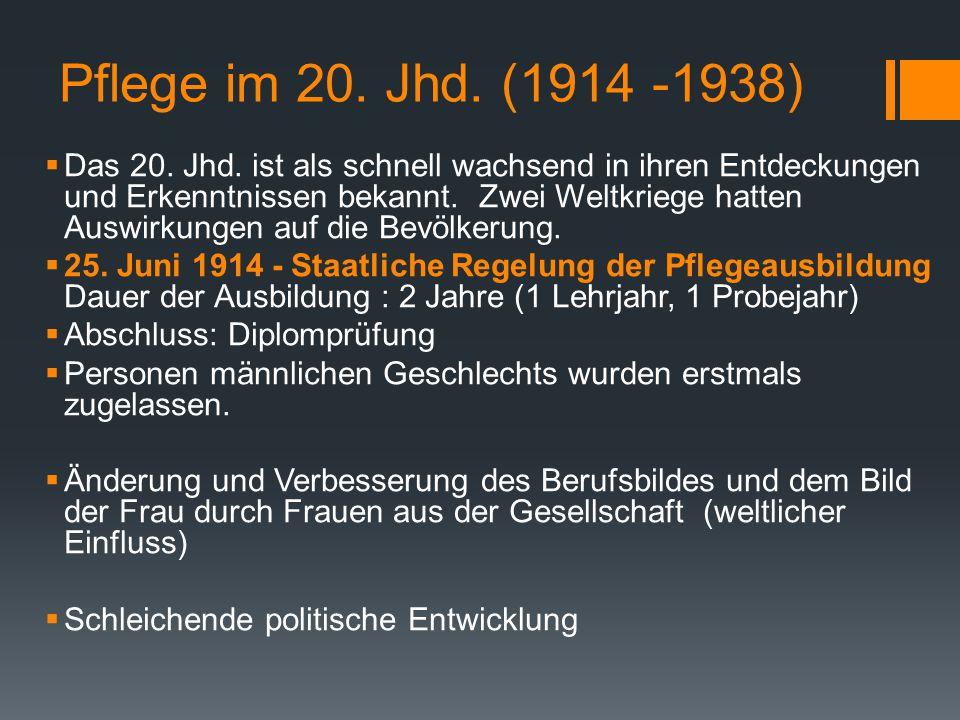 Pflege im 20. Jhd. (1914 -1938)