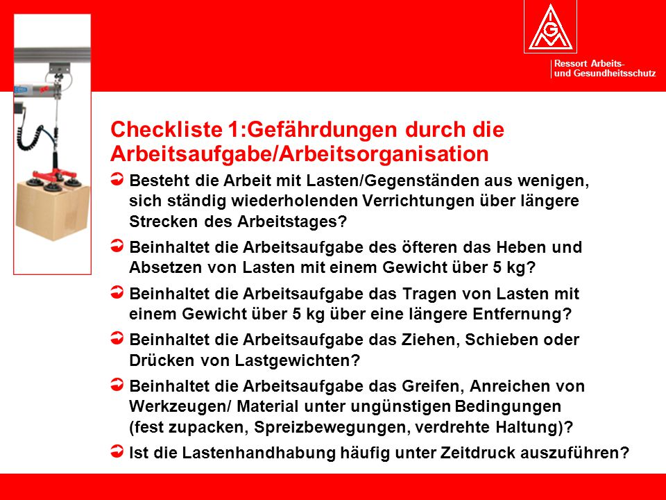 Checkliste 1:Gefährdungen durch die Arbeitsaufgabe/Arbeitsorganisation