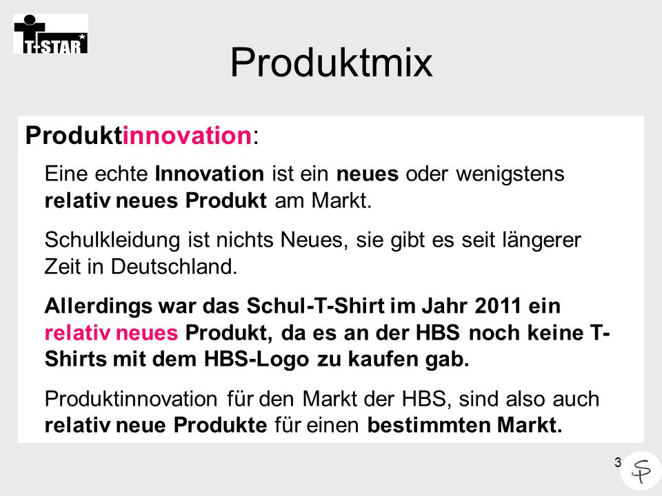 Produktmix Produktinnovation: