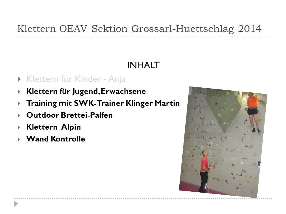 Klettern OEAV Sektion Grossarl-Huettschlag 2014
