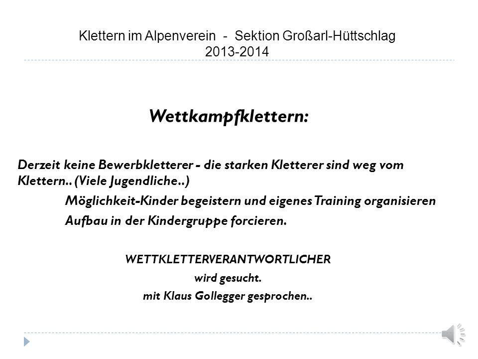 WETTKLETTERVERANTWORTLICHER mit Klaus Gollegger gesprochen..