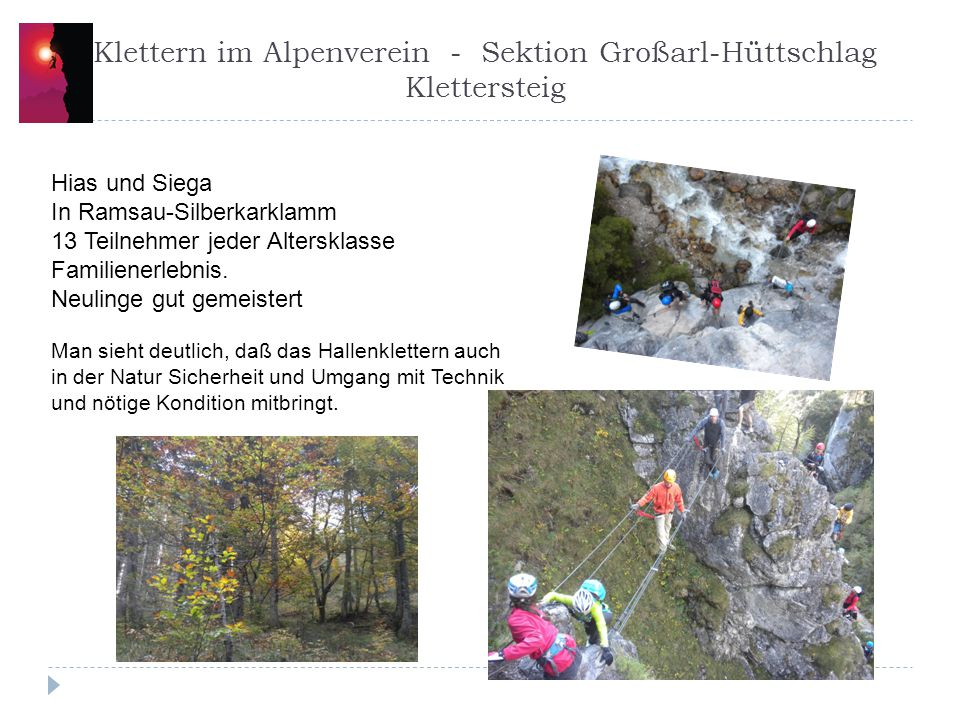 Klettern im Alpenverein - Sektion Großarl-Hüttschlag Klettersteig