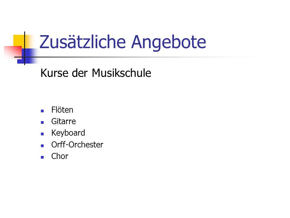 Zusätzliche Angebote Kurse der Musikschule Flöten Gitarre Keyboard