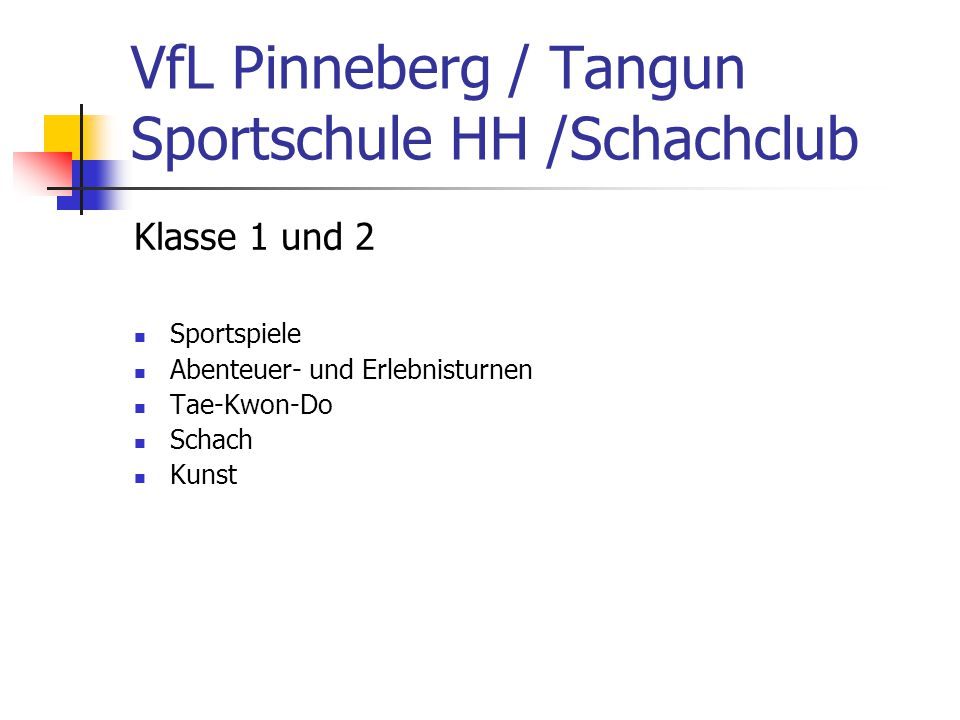 VfL Pinneberg / Tangun Sportschule HH /Schachclub
