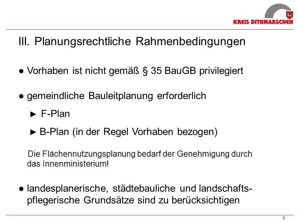 III. Planungsrechtliche Rahmenbedingungen