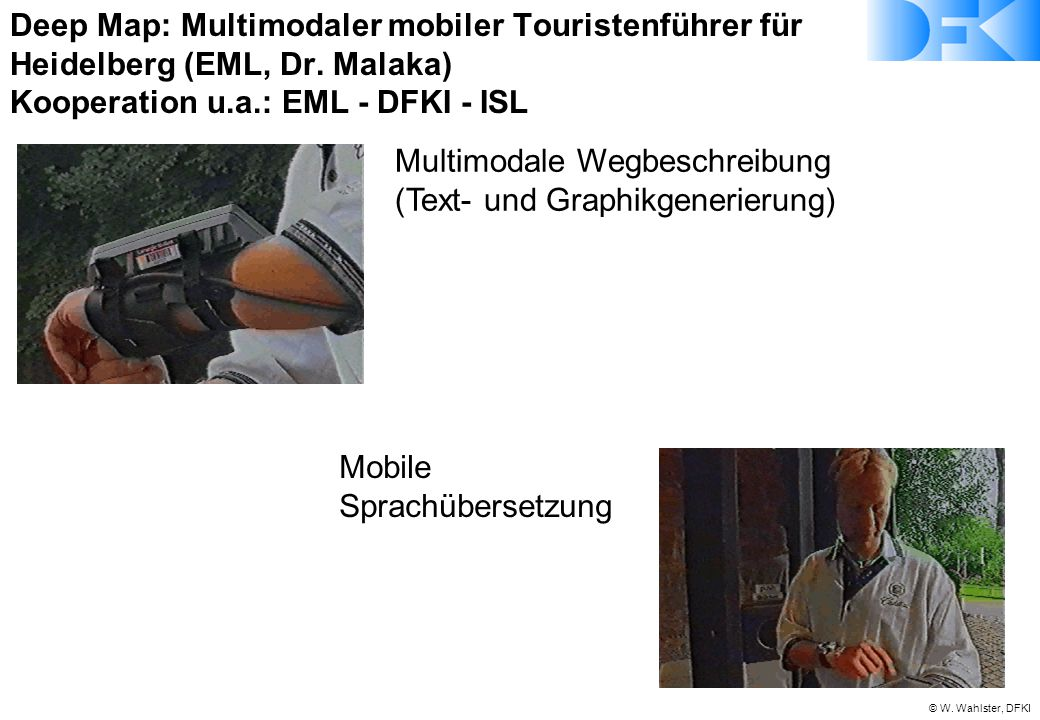 Deep Map: Multimodaler mobiler Touristenführer für Heidelberg (EML, Dr