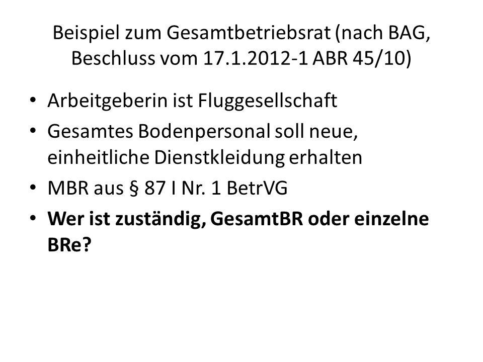 Beispiel zum Gesamtbetriebsrat (nach BAG, Beschluss vom 17. 1