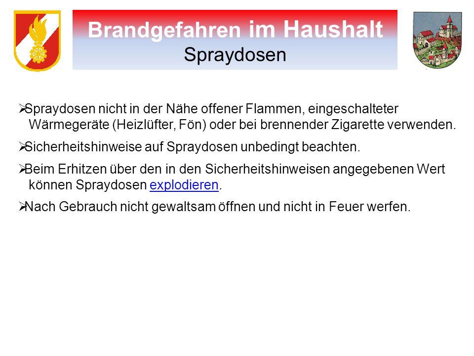Brandgefahren im Haushalt Spraydosen