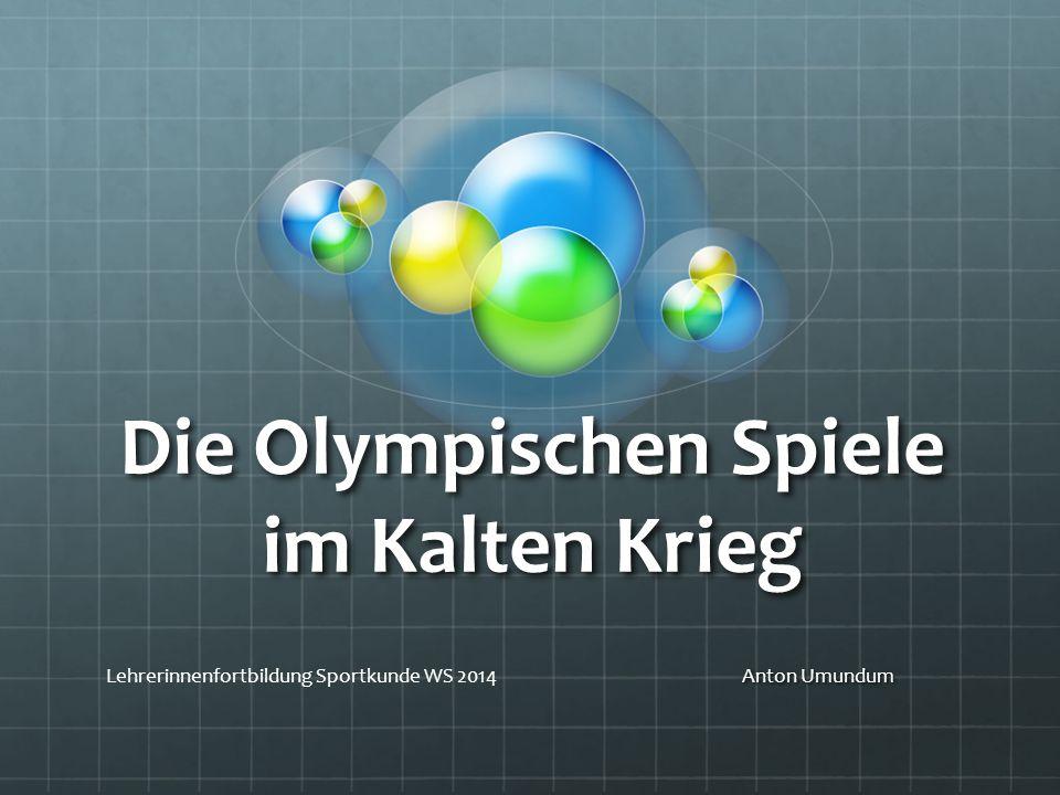 Die Olympischen Spiele im Kalten Krieg