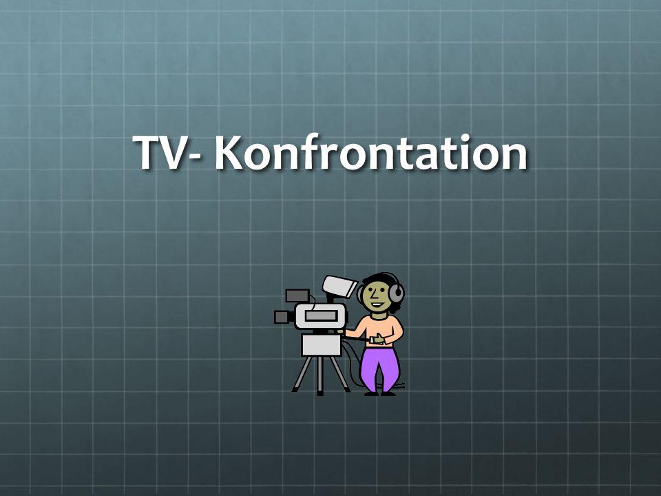 TV- Konfrontation