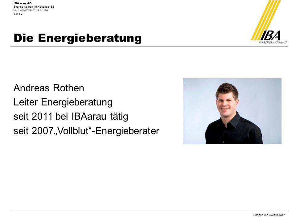 Die Energieberatung Andreas Rothen Leiter Energieberatung