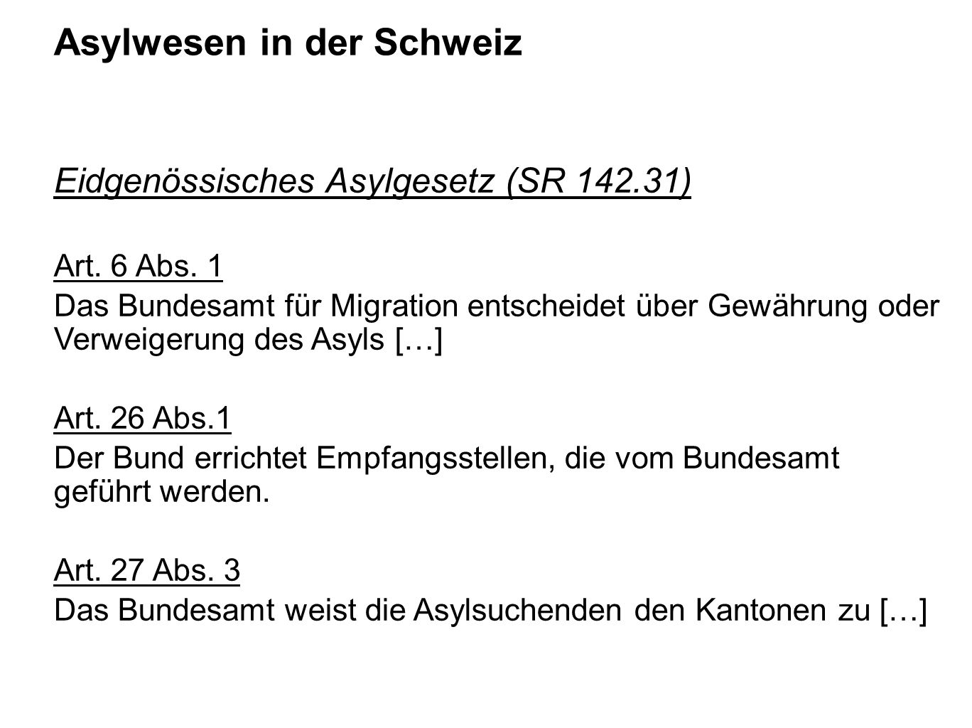 Asylwesen in der Schweiz