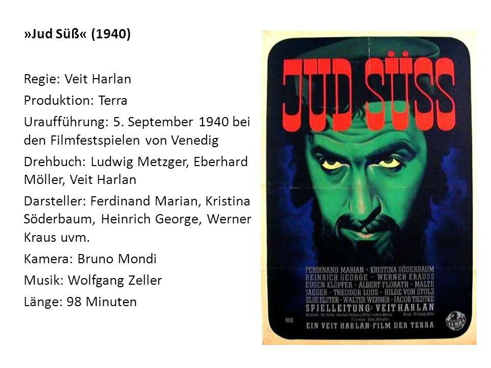 »Jud Süß« (1940) Regie: Veit Harlan Produktion: Terra