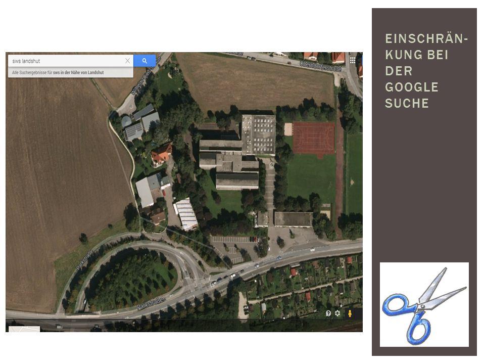 Einschrän-kung bei der Google Suche