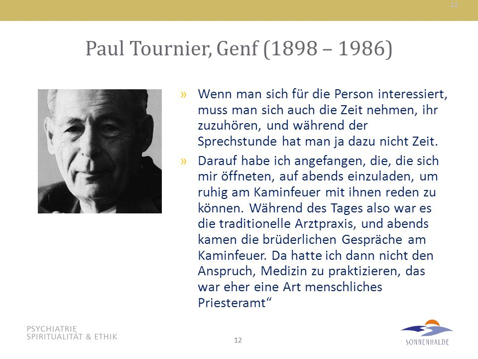 Paul Tournier, Genf (1898 – 1986)