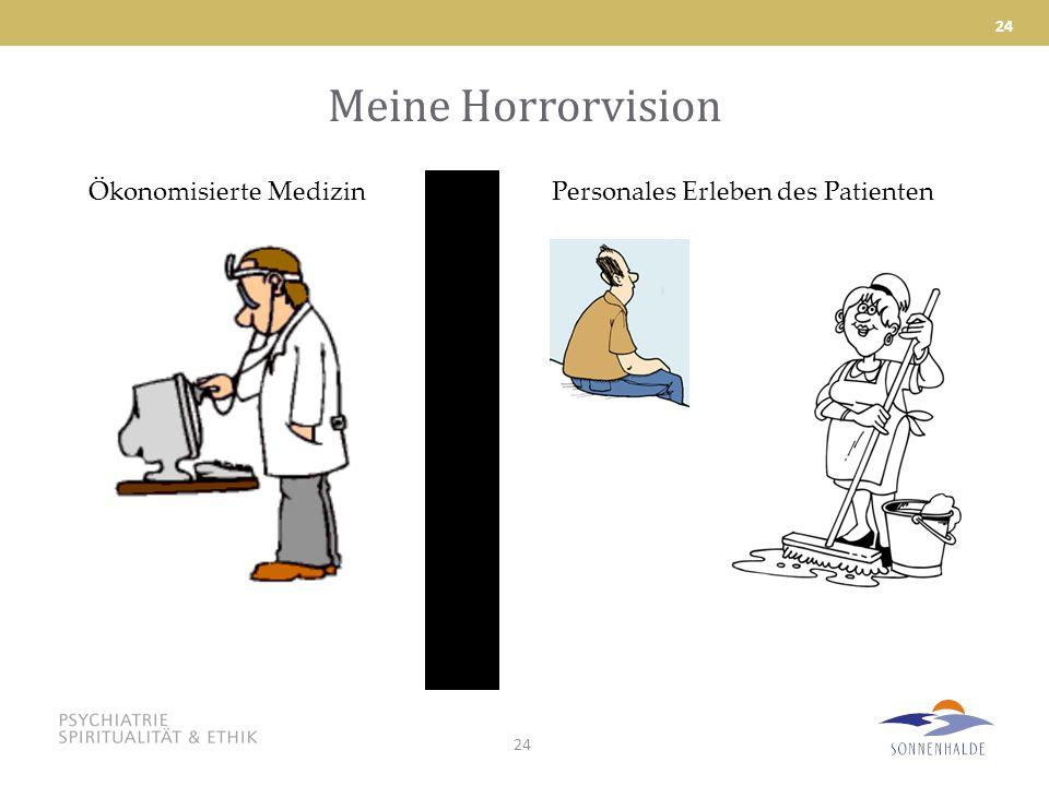 Meine Horrorvision Ökonomisierte Medizin