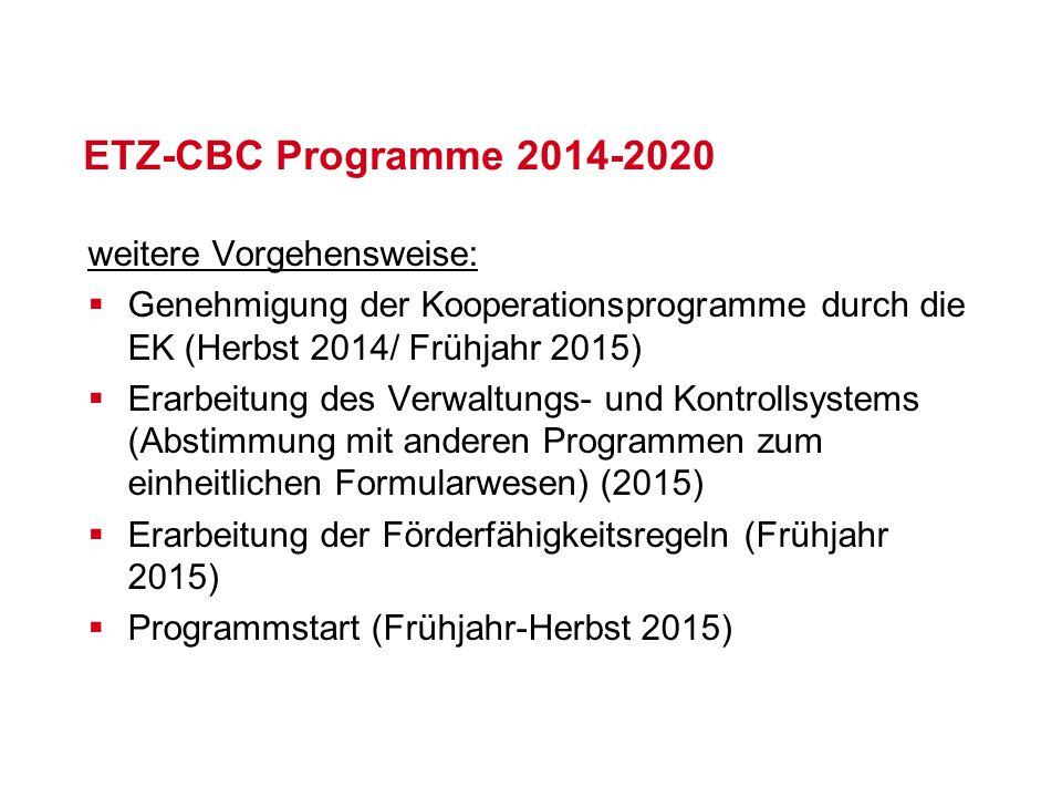 ETZ-CBC Programme 2014-2020 weitere Vorgehensweise: