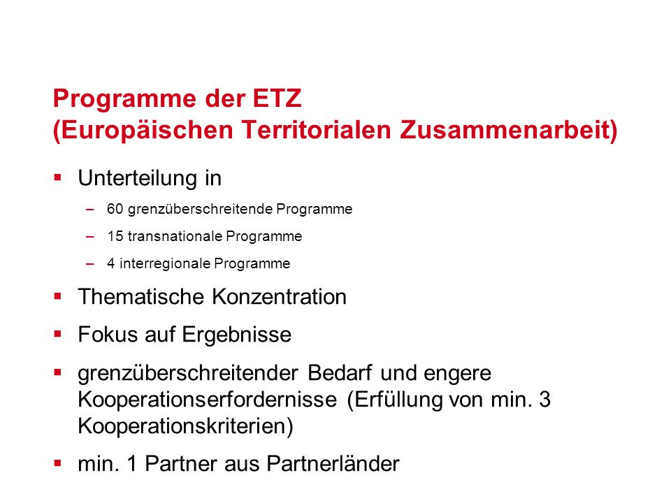 Programme der ETZ (Europäischen Territorialen Zusammenarbeit)