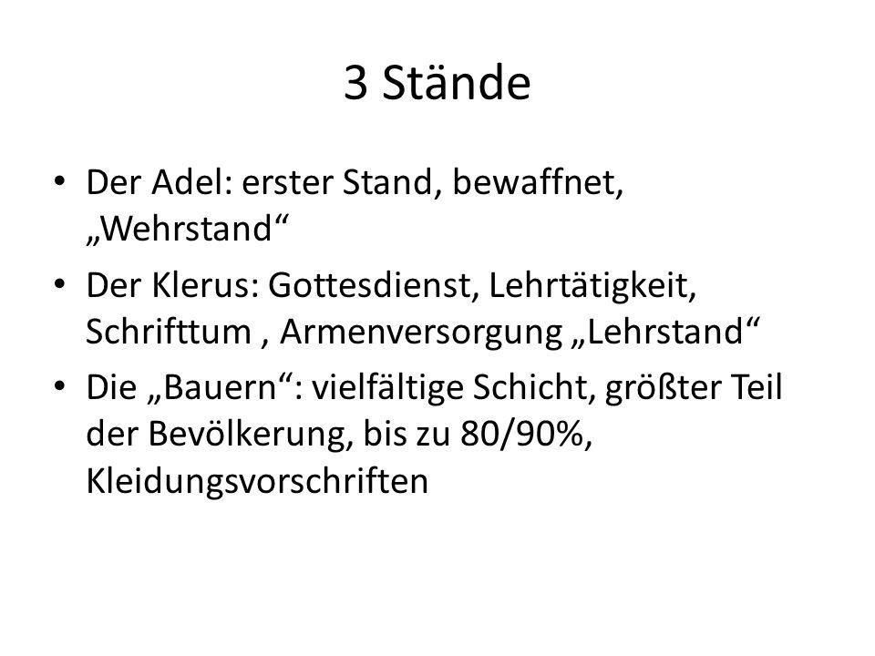 """3 Stände Der Adel: erster Stand, bewaffnet, """"Wehrstand"""