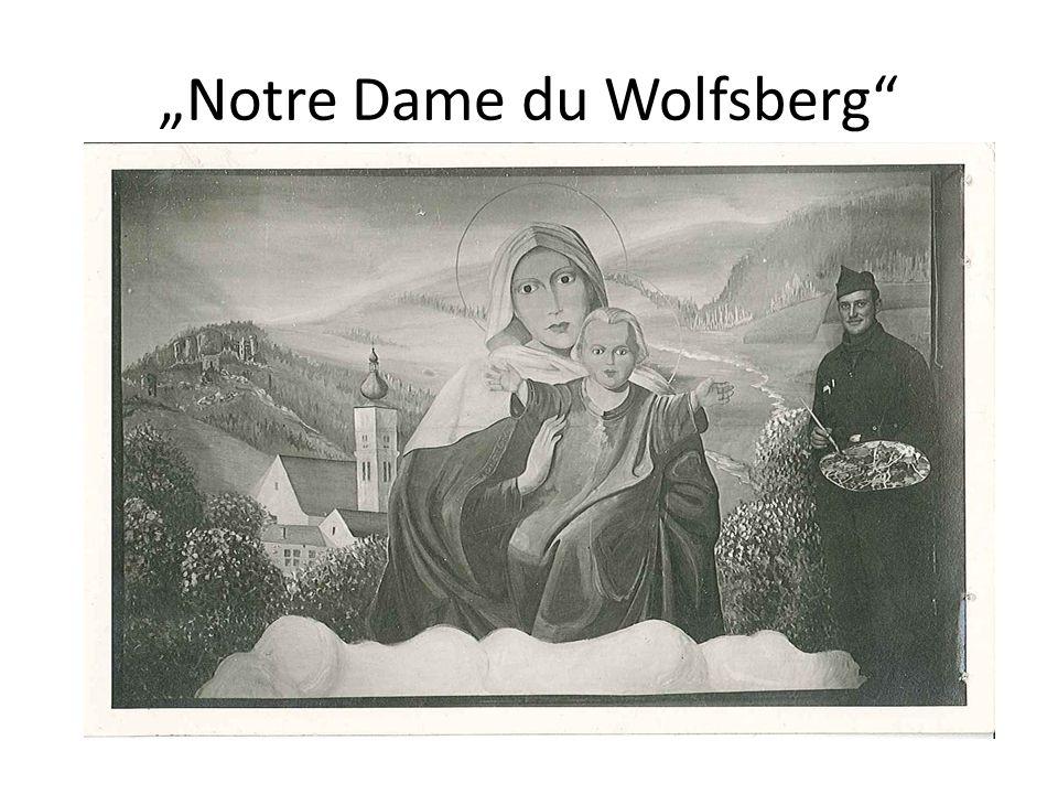 """""""Notre Dame du Wolfsberg"""