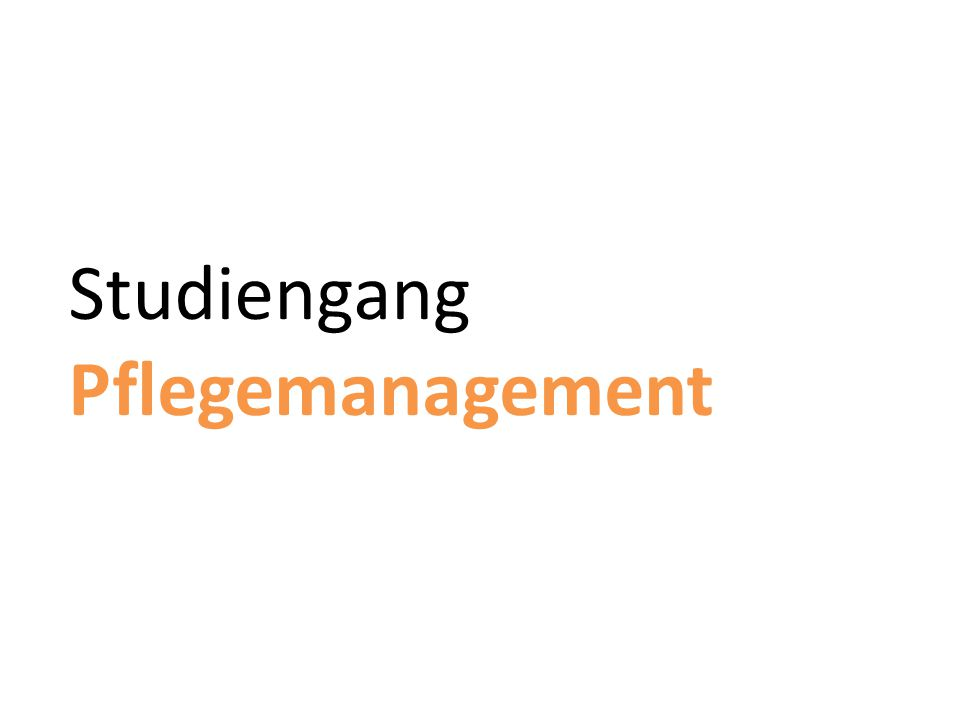 Studiengang Pflegemanagement