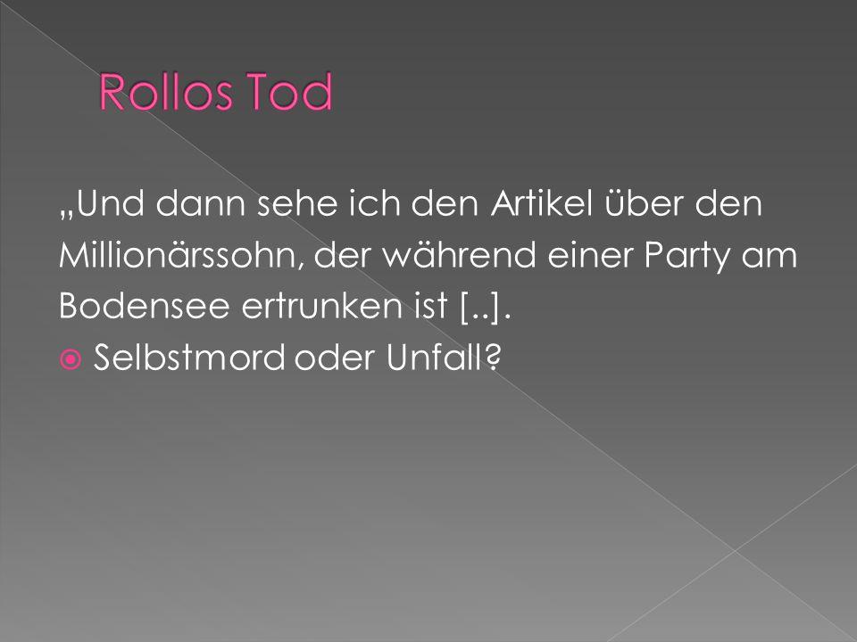 """Rollos Tod """"Und dann sehe ich den Artikel über den"""