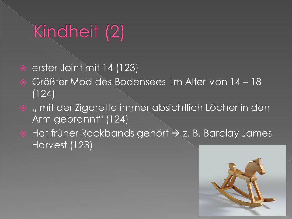 Kindheit (2) erster Joint mit 14 (123)