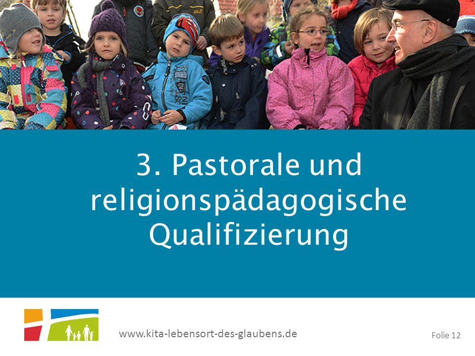 3. Pastorale und religionspädagogische Qualifizierung