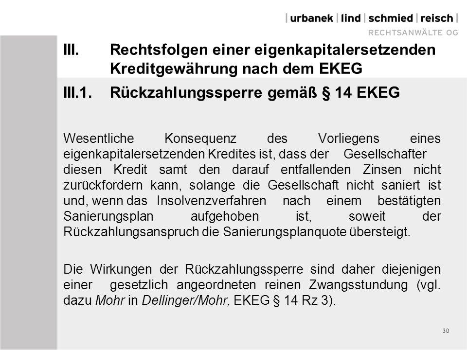 III.1. Rückzahlungssperre gemäß § 14 EKEG