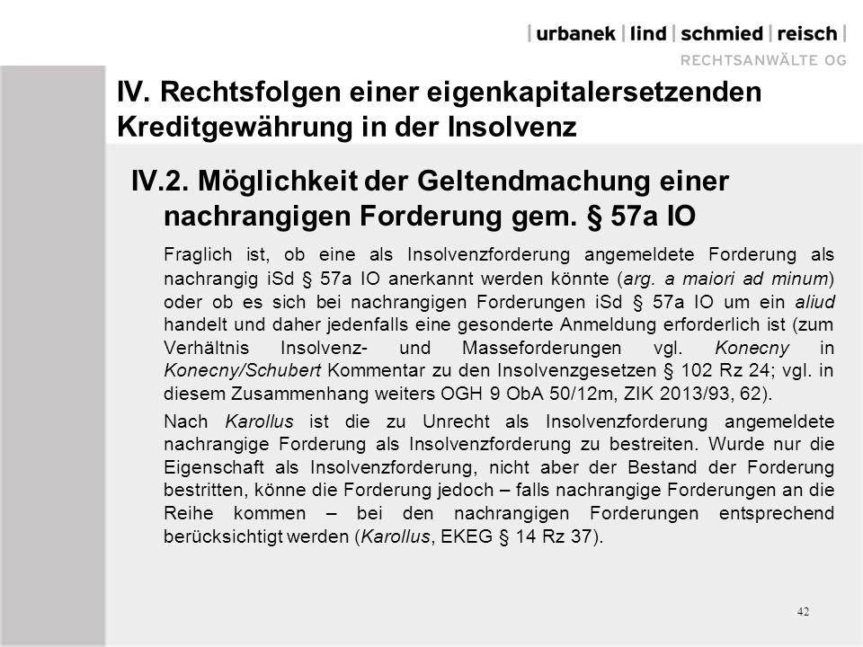 IV. Rechtsfolgen einer eigenkapitalersetzenden Kreditgewährung in der Insolvenz