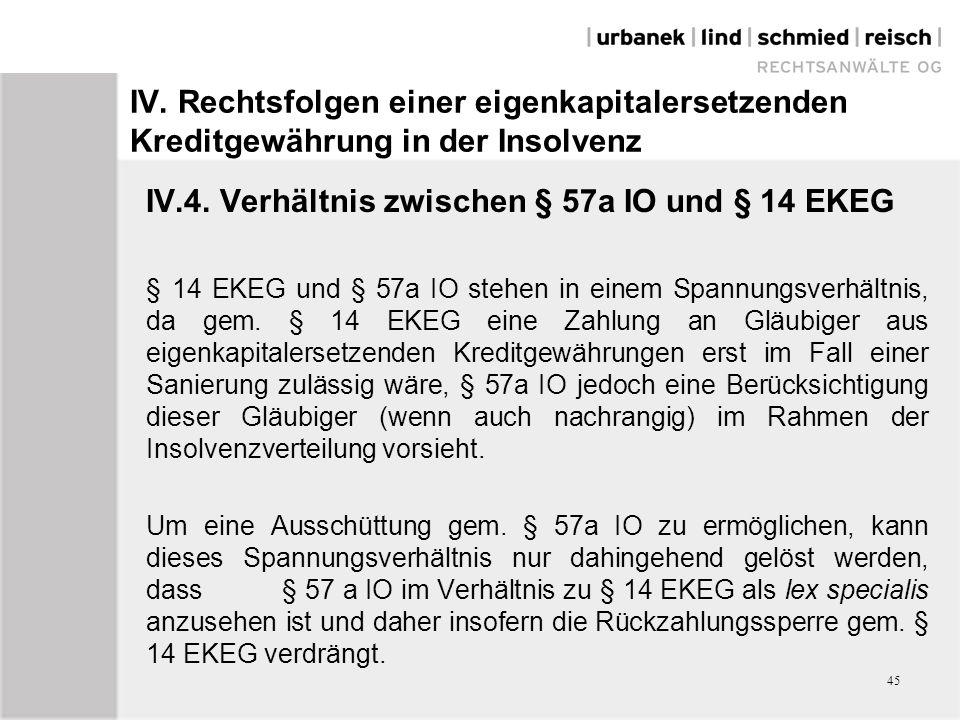 IV.4. Verhältnis zwischen § 57a IO und § 14 EKEG
