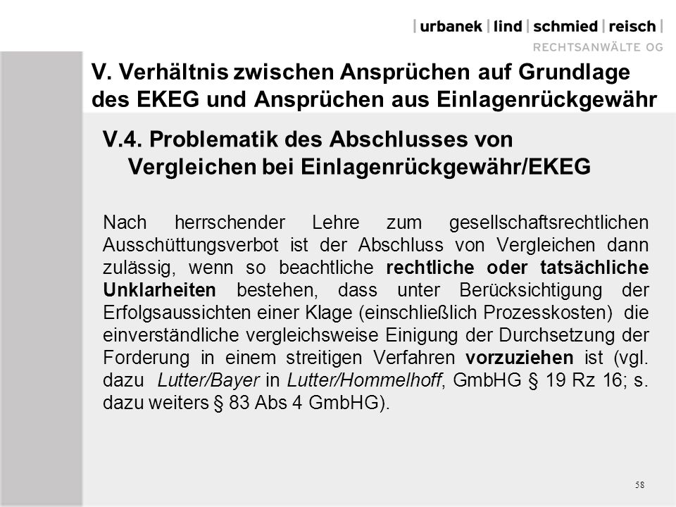 V. Verhältnis zwischen Ansprüchen auf Grundlage des EKEG und Ansprüchen aus Einlagenrückgewähr