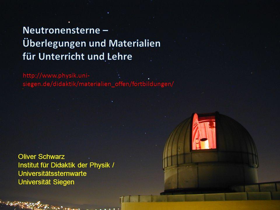 Neutronensterne – Überlegungen und Materialien für Unterricht und Lehre