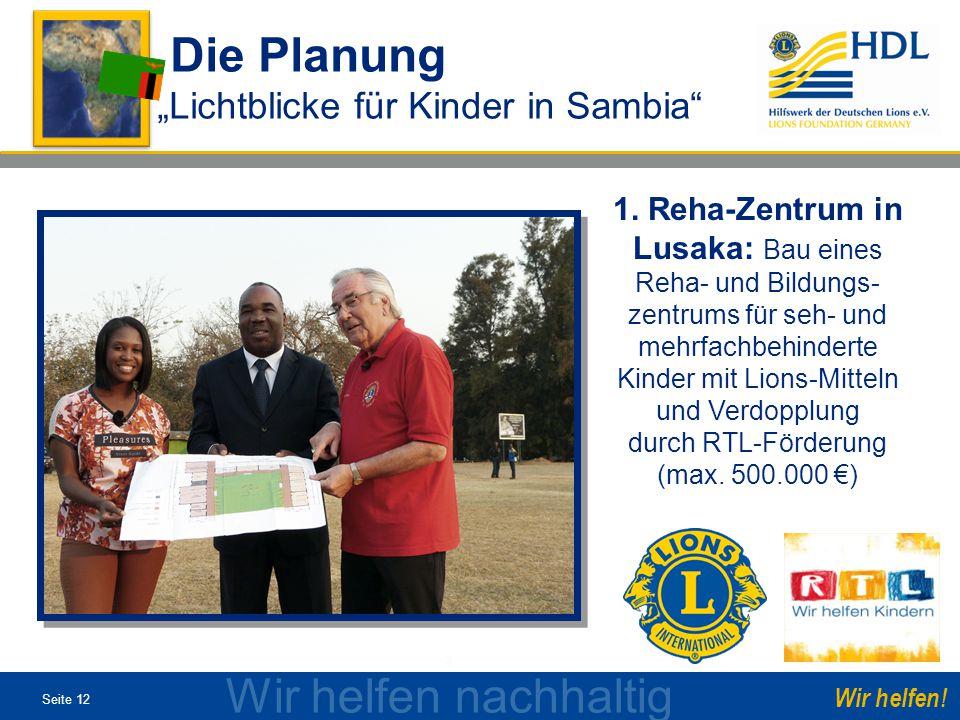 """Die Planung Wir helfen nachhaltig , """"Lichtblicke für Kinder in Sambia"""