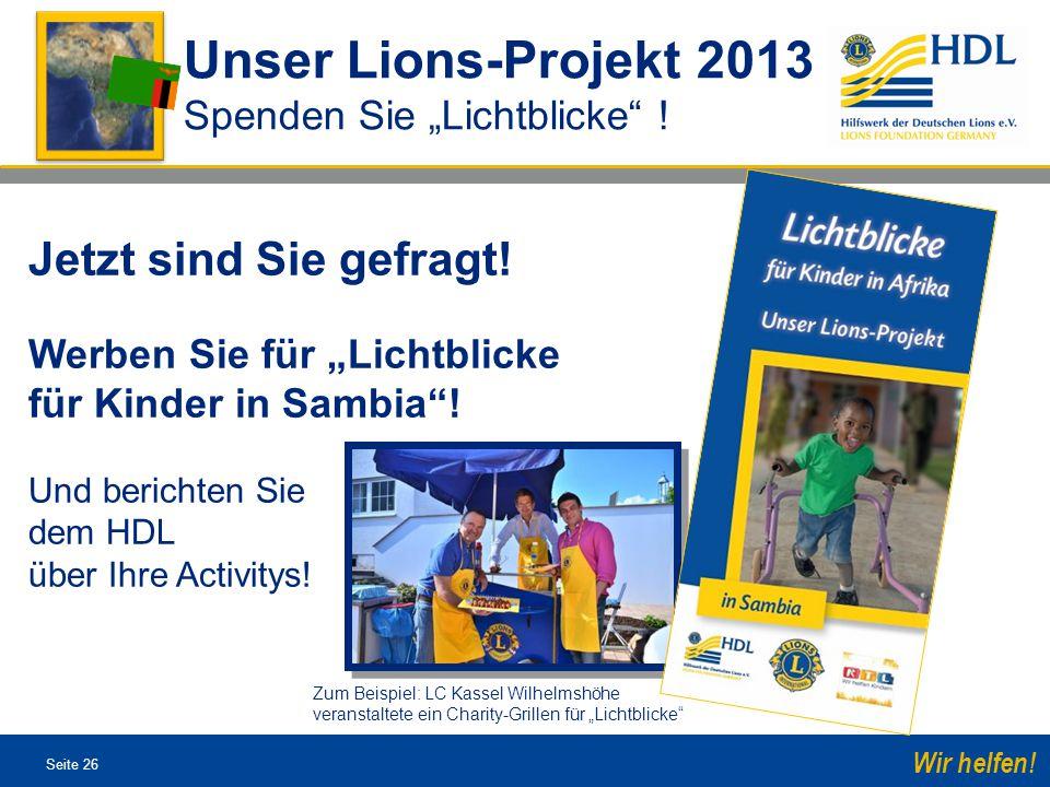 Unser Lions-Projekt 2013 Jetzt sind Sie gefragt!