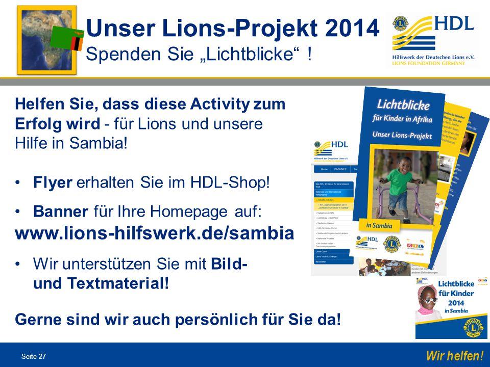 """Unser Lions-Projekt 2014 Spenden Sie """"Lichtblicke !"""