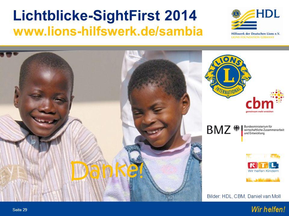 Danke! www.lions-hilfswerk.de/sambia Lichtblicke-SightFirst 2014