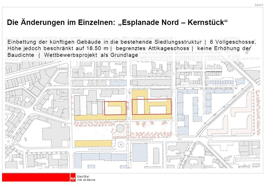 """Die Änderungen im Einzelnen: """"Esplanade Nord – Kernstück"""