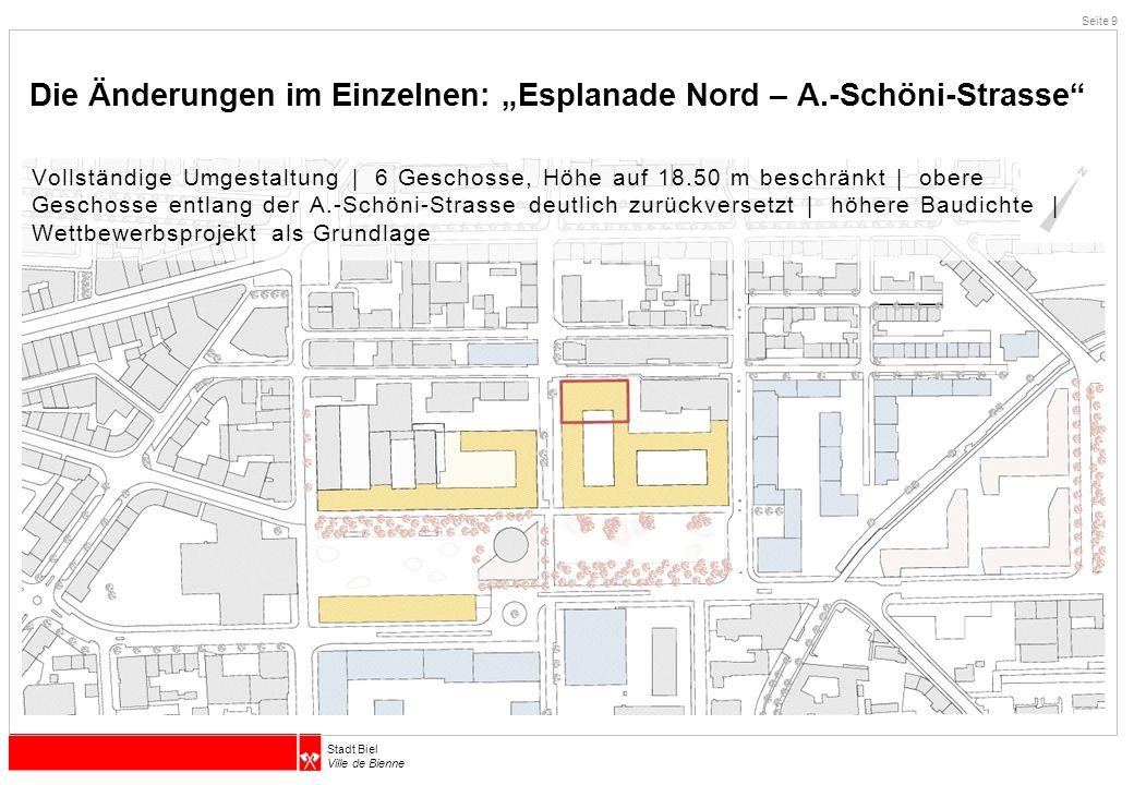 """Die Änderungen im Einzelnen: """"Esplanade Nord – A.-Schöni-Strasse"""