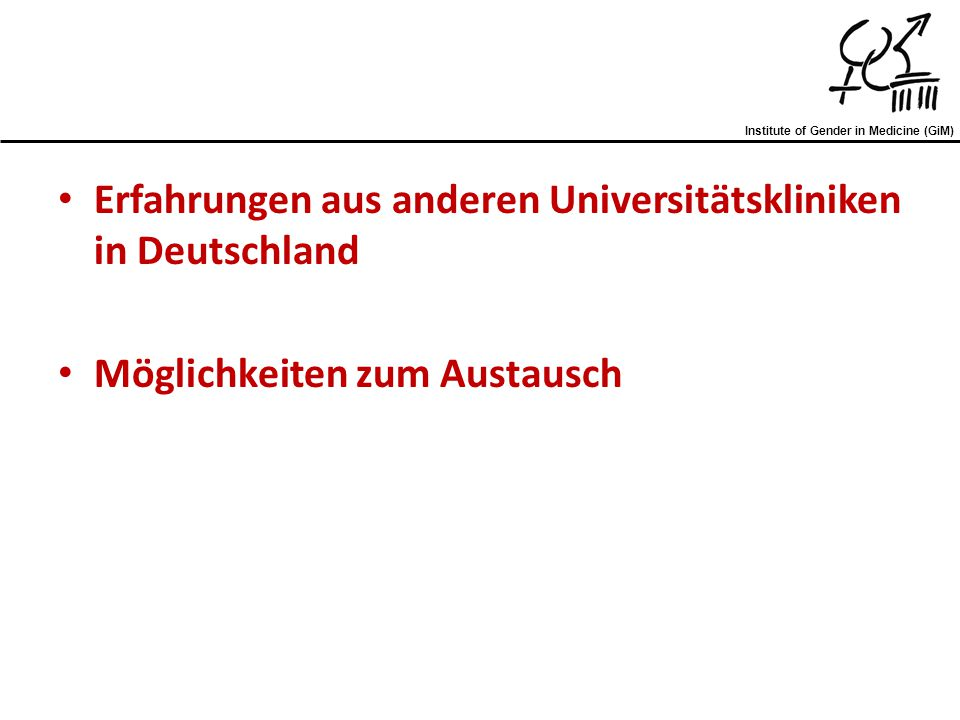 Erfahrungen aus anderen Universitätskliniken in Deutschland