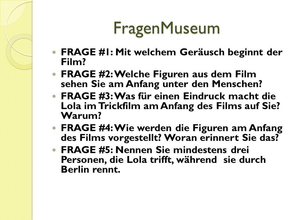 FragenMuseum FRAGE #1: Mit welchem Geräusch beginnt der Film