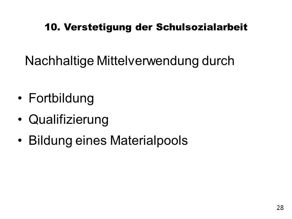 10. Verstetigung der Schulsozialarbeit