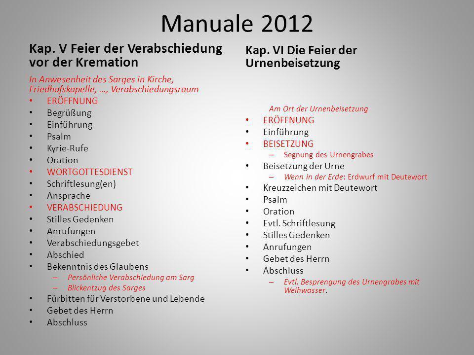 Manuale 2012 Kap. V Feier der Verabschiedung vor der Kremation