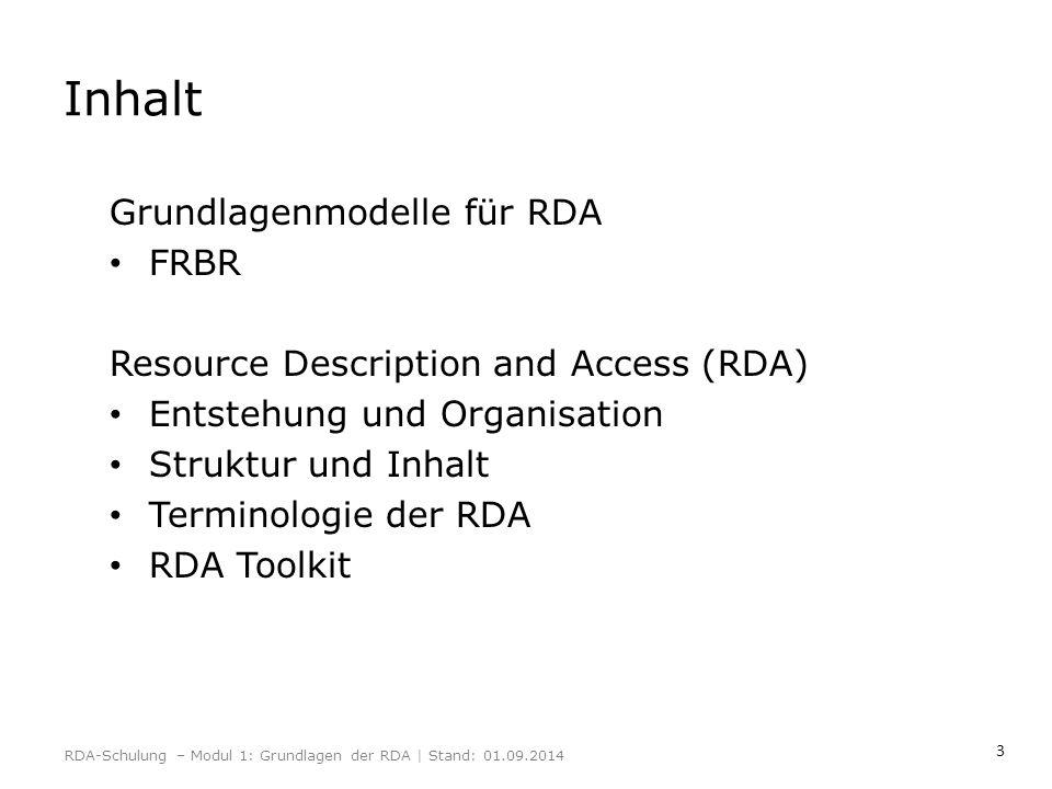 Inhalt Grundlagenmodelle für RDA FRBR